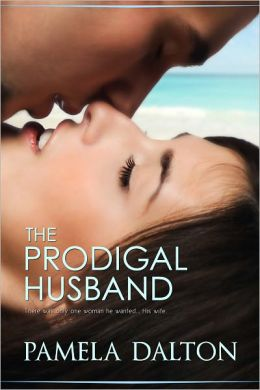 The Prodigal Husband (Romantic Suspense)
