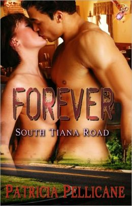 Forever (South Tiana Road Series, Book Three)