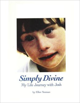 Simply Divine: My Life Journey with Josh