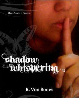 Shadow Whispering