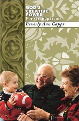God's Creative Power for Grandparents