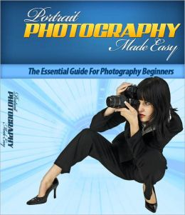 Potrait Photography Made Easy