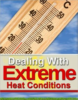 Dealing With Extreme Heat Conditions