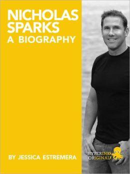 Nicholas Sparks: A Biography