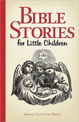 Bible Stories for Little Children