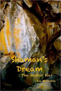 Shaman's Dream: The Modoc War