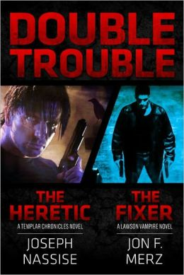 Double Trouble (A Templar Chronicles/Lawson Vampire Combination Pack)