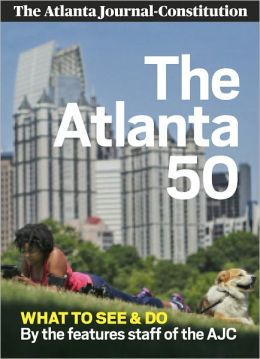 The Atlanta 50: What to See & Do