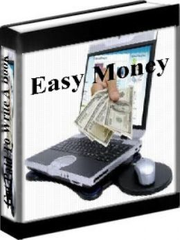 Easy Money - How To Get Paid To Write A Book