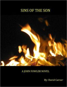 Sins of the Son - A John Fowler Novel