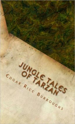 Jungle Tales of Tarzan (Illustrated)