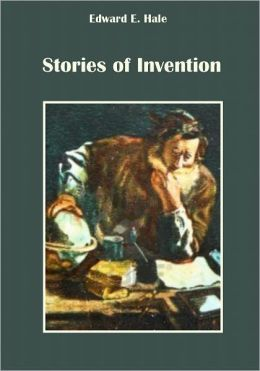 Stories of Invention (Illustrated)