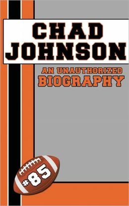 Chad Johnson: An Unauthorized Biography