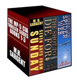 The MP-5 CIA Thriller Series Boxed Set (Books 1-3)