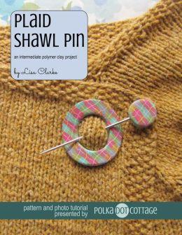 Plaid Shawl Pin: An Intermediate Polymer Clay Project
