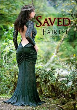Saved (Fairy Tale Erotic Romance)