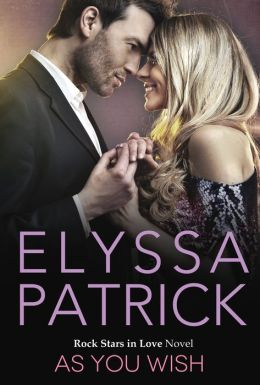 As You Wish (Rock Stars in Love, Book 1)