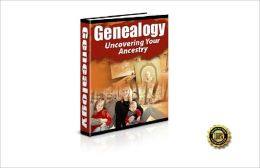 Genealogy-Uncovering Your Ancestry!AAA+++
