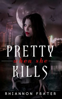 Pretty When She Kills (Pretty When She Dies #2)