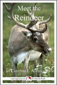 Meet the Reindeer: A 15-Minute Book for Early Readers