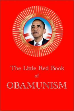 The Little Red Book of Obamunism