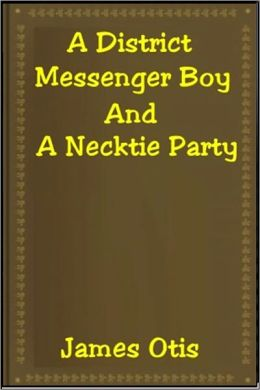 A District Messenger Boy and a Neck Tie Party