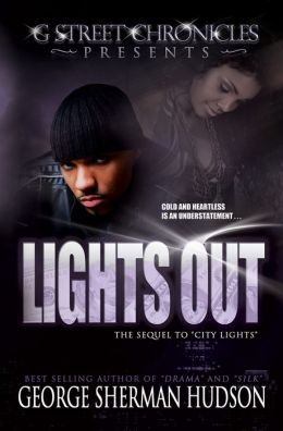 Lights Out (G Street Chronicles Presents The Lights Series)