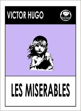 a review of victor hugos novel les miserables Buy the paperback book les miserables by victor hugo at indigoca, canada's largest bookstore + get free shipping on books over $25.