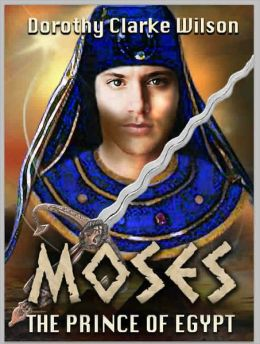 Moses, The Prince of Egypt