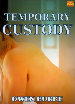 Temporary Custody (Gay First Time, Authority Sex, MM Sex)