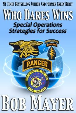 Who Dares Wins: Special Operations Strategies for Success