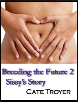 Breeding the Future 2 (Sci Fi Erotica) (Breeding Erotica)