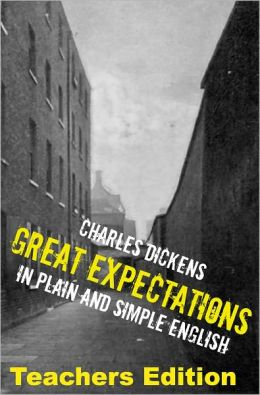 Great Expectations: Teachers Edition