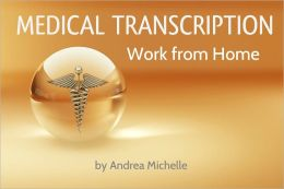 Medical Transcription Work From Home