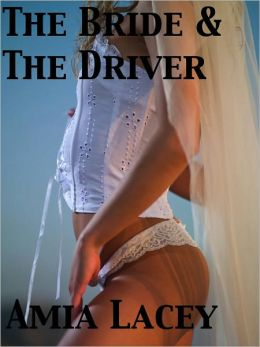 The Bride And The Driver