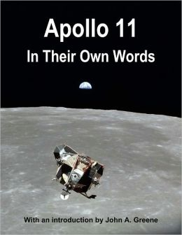 Apollo 11: In Their Own Words