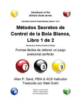 CBC Métodos Secretos de Control de la Bola Blanca, Libro 1 de 2