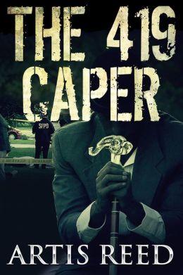 The 419 Caper (Preview)