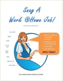 Snag A Work-at-Home Job