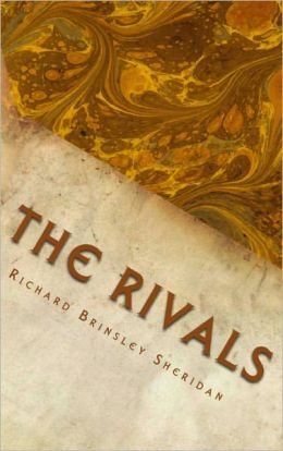 The Rivals (With Notes)
