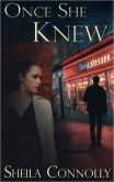 Book Cover Image. Title: Once She Knew, Author: Sheila Connolly
