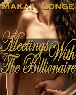 BDSM Erotica ( Meetings With The Billionaire )