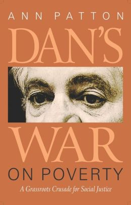 Dan's War on Poverty: A Grassroots Crusade for Social Justice