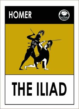 Homer's The Illiad (Song of Ilion, Song of Ilium)