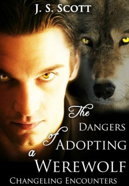 THE DANGERS OF ADOPTING A WEREWOLF (Changeling Encounters)