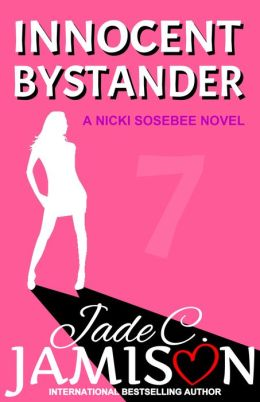 Innocent Bystander: A Nicki Sosebee Novel