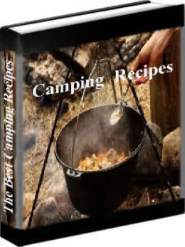 Camping Recipes - The Best Camping Recipes