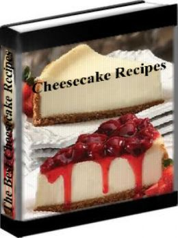 Cheesecake Recipes - The Best Cheesecake Recipes