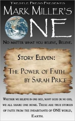Mark Miller's One - Volume 11 - The Power of Faith