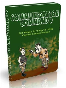 Communication Commando - Get People To